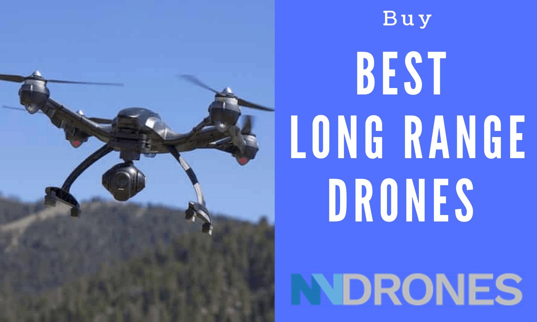 long range drone reviews